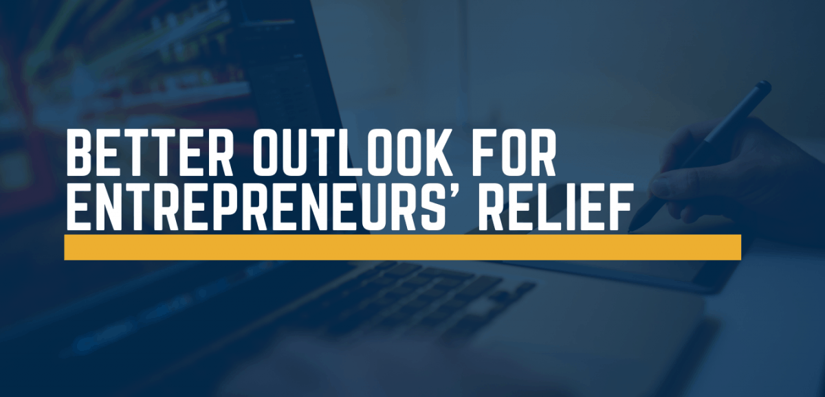 better outlook for entrepreneurs' relief