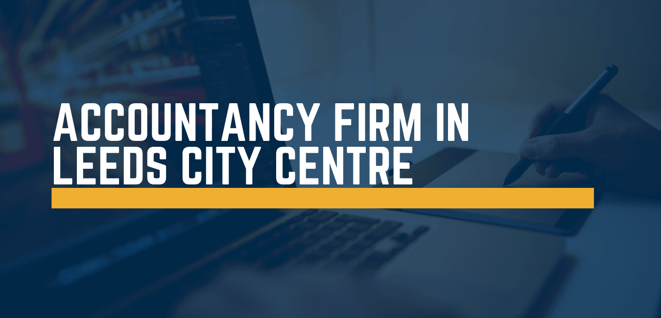 Accountancy firms in Leeds City Centre