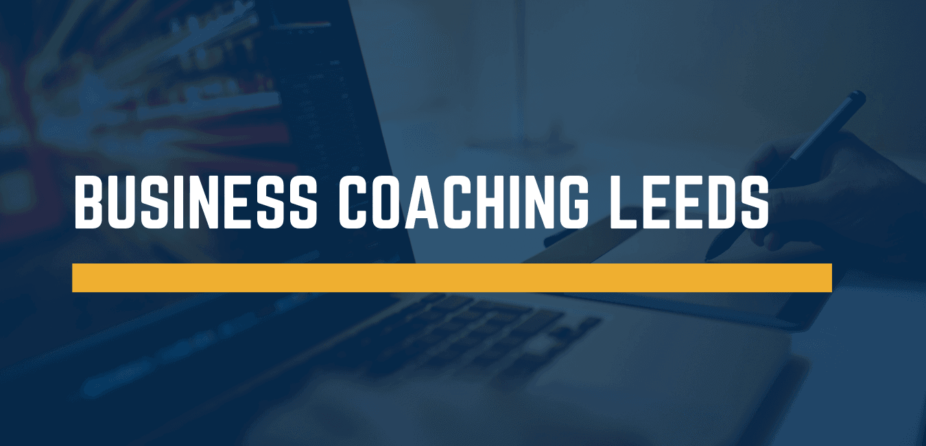 Business coaching Leeds