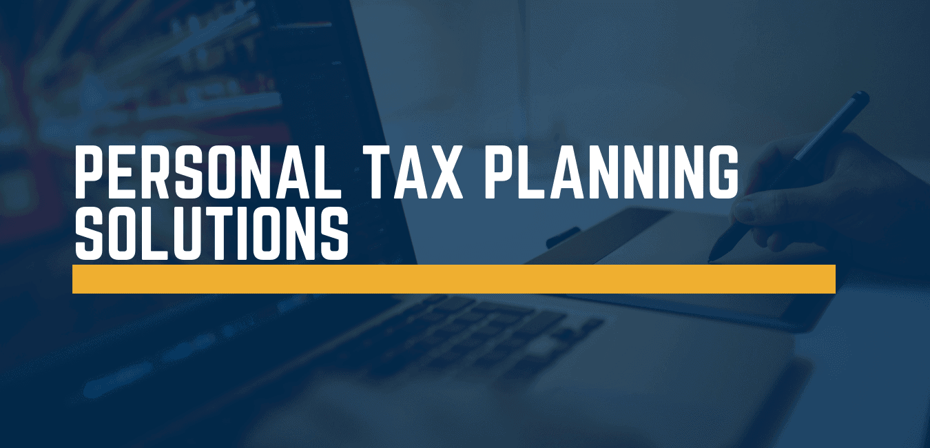 Personal tax planning solutions Leeds