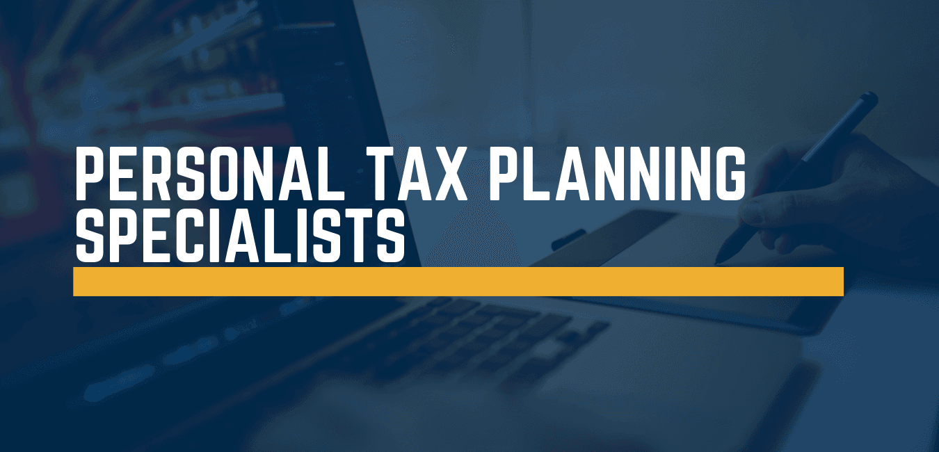 Personal tax planning specialists Leeds