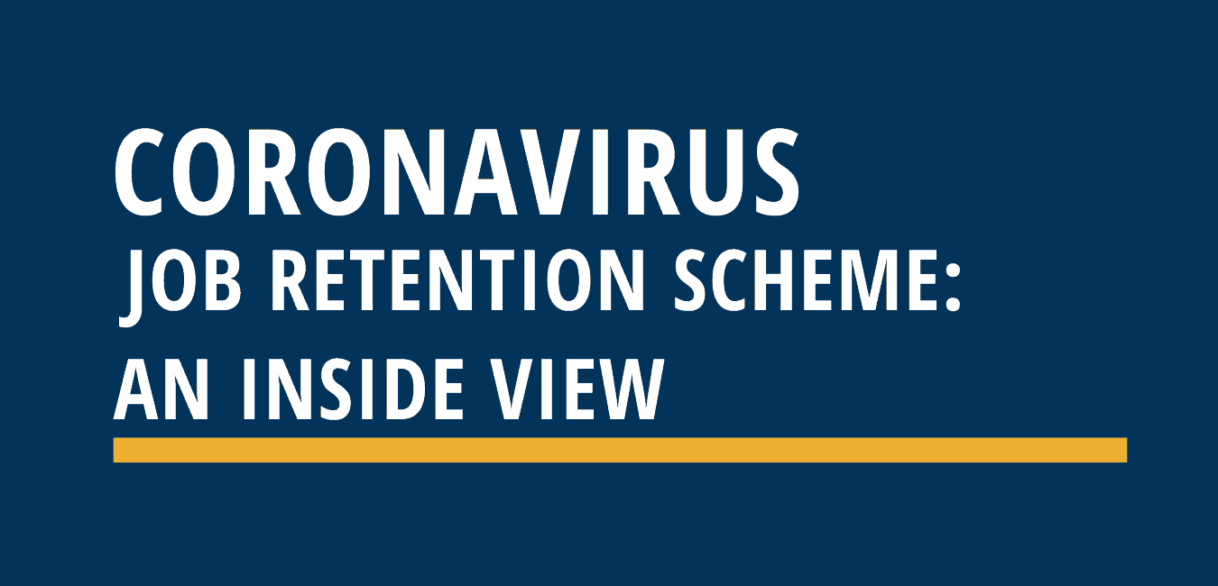 coronavirus job retention scheme - an inside view