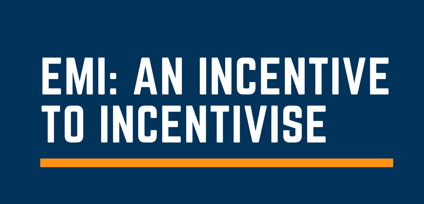 EMI an incentive to incentivise