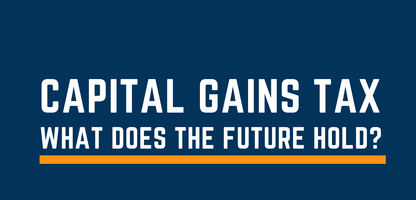 Capital Gains Tax UK - what does the future hold